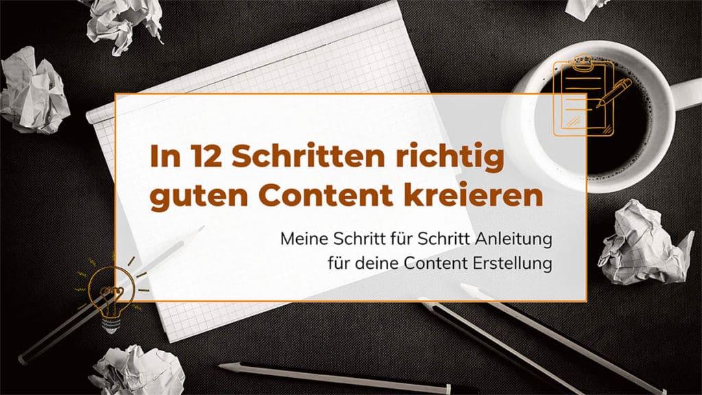 Content Erstellung in 12 Schritten_Eine Schritt für Schritt Anleitung